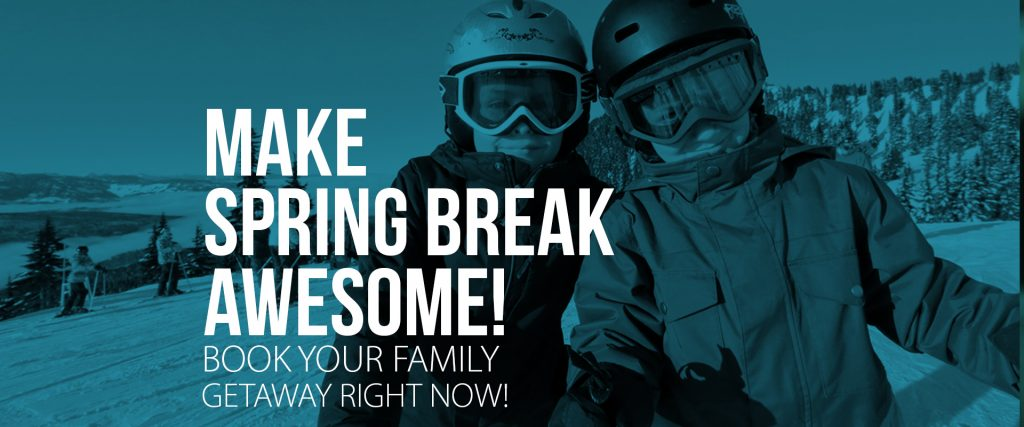 Make spring break awesome!